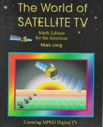 The World of Satellite TV 9th edition 9781570670695 1570670692