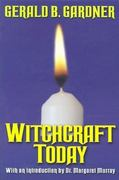 Witchcraft Today 50th Edition 9780806525938 0806525932