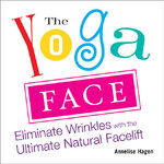 The Yoga Face 1st edition 9781583332771 1583332774
