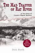 The Mad Trapper of Rat River 0 9781592287710 1592287719