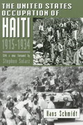 The United States Occupation of Haiti, 1915-1934 1st Edition 9780813522036 081352203X