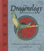 The Dragonology Handbook 0 9780763628147 076362814X