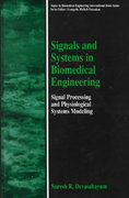 Signals and Systems in Biomedical Engineering 1st edition 9780306463914 0306463911