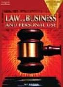 Law for Business and Personal Use, Anniversary Edition 15th edition 9780538435239 0538435232