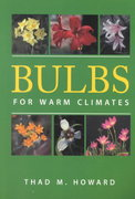 Bulbs for Warm Climates 1st edition 9780292731264 0292731264