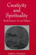 Creativity and Spirituality 1st Edition 9780791437001 0791437000