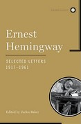 Ernest Hemingway Selected Letters 1917-1961 1st edition 9780743246897 0743246896