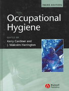 Occupational Hygiene 3rd edition 9781405106214 1405106212