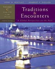 Traditions &amp. Encounters, Volume C: From 1750 to the Present 4th edition 9780073330662 0073330663