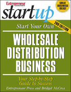 Start Your Own Wholesale Distribution Business 2nd edition 9781599180403 1599180405