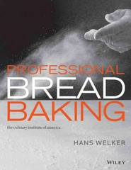 Professional Bread Baking 1st Edition 9781118435878 1118435877