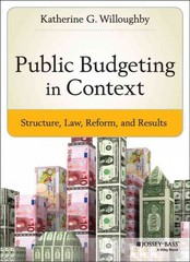 Public Budgeting in Context 1st Edition 9781118913116 1118913116
