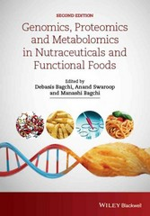 Genomics, Proteomics and Metabolomics in Nutraceuticals and Functional Foods 2nd Edition 9781118930427 1118930428