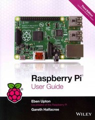 Raspberry Pi User Guide 3rd Edition 9781118921661 1118921666