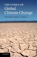 The Ethics of Global Climate Change 1st Edition 9781107666016 1107666015