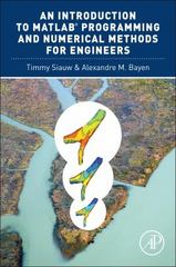 An Introduction to MATLAB Programming and Numerical Methods for Engineers 1st Edition 9780124202283 0124202284