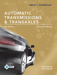 Today's Technician: Automatic Transmissions and Transaxles Classroom Manual and Shop Manual 6th Edition 9781305446403 1305446402