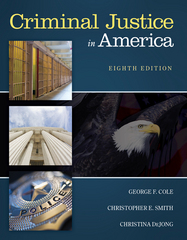 Criminal Justice in America 8th Edition 9781305261068 1305261062