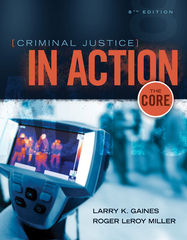 Criminal Justice in Action 8th Edition 9781305261075 1305261070
