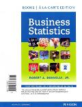 Business Statistics Student Value Edition Plus NEW MyStatLab with Pearson eText -- Access Card Package