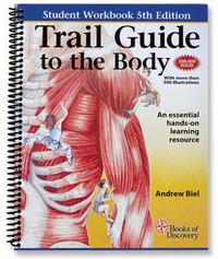 Trail Guide to the Body Student Workbook 5th Edition 9780982978665 0982978669
