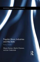 Popular Music Industries and the State 1st Edition 9781135048914 1135048916