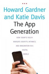 The App Generation 1st Edition 9780300209341 0300209347