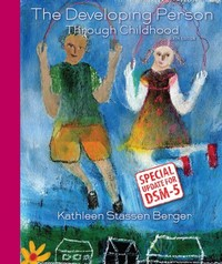 Developing Person Through Childhood with Updates on DSM-5 6th Edition 9781464177392 1464177392