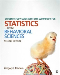 Student Study Guide With SPSS Workbook for Statistics for the Behavioral Sciences 2nd Edition 9781483356754 1483356752