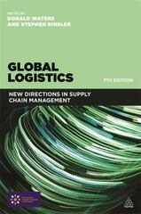 Global Logistics 7th Edition 9780749471330 0749471336