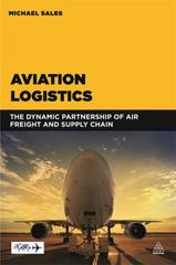 Aviation Logistics 1st Edition 9780749472702 0749472707