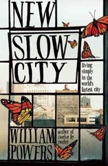 New Slow City 1st Edition 9781608682393 1608682390