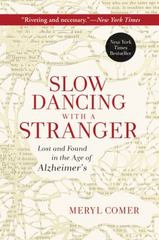 Slow Dancing with a Stranger 1st Edition 9780062130853 0062130854
