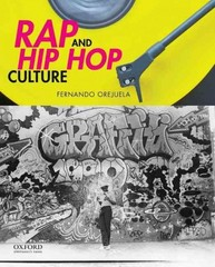 Rap and Hip Hop Culture 1st Edition 9780199987733 0199987734