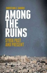 Among the Ruins 1st Edition 9780199396702 0199396701