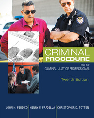 Criminal Procedure for the Criminal Justice Professional 12th Edition 9781305261488 1305261488