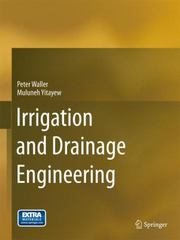 Irrigation and Drainage Engineering 1st Edition 9783319056982 3319056980