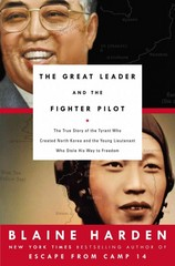 The Great Leader and the Fighter Pilot 1st Edition 9780670016570 0670016578