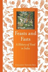 Feasts and Fasts 1st Edition 9781780233529 1780233523