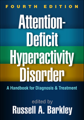 Attention-Deficit Hyperactivity Disorder 4th Edition 9781462517725 1462517722