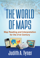 The World of Maps 1st Edition 9781462516483 1462516483