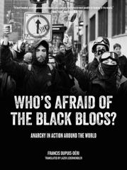 Who's Afraid of the Black Blocs? 1st Edition 9781604869491 1604869496