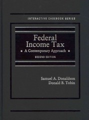 Donaldson and Tobin's Federal Income Tax 2nd Edition 9780314291370 0314291377