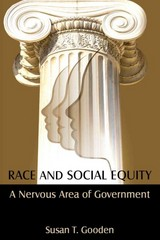 Race and Social Equity 1st Edition 9780765637215 0765637219