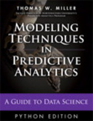 Modeling Techniques in Predictive Analytics with Python and R 1st Edition 9780133892062 0133892069