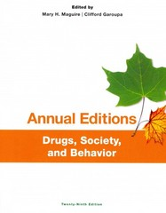 Annual Editions: Drugs, Society, and Behavior, 29/e 29th Edition 9781259223198 1259223191