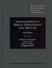 Cases and Materials on Sexual Orientation and the Law 5th Edition 9780314290892 0314290893