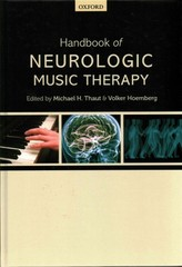 Handbook of Neurologic Music Therapy 1st Edition 9780199695461 0199695466