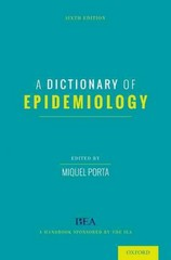 A Dictionary of Epidemiology 6th Edition 9780199976737 0199976732
