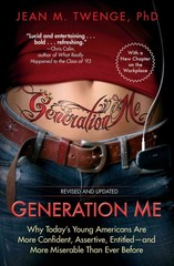 Generation Me - Revised and Updated 1st Edition 9781476755564 1476755566